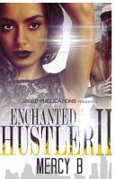 Enchanted by a Hustler 2 PDF