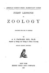 First Lessons in Zoology: Adapted for Use in Schools