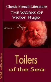 Toilers of the Sea: Works Of Hugo