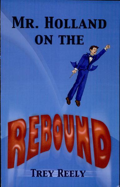 Download Mr  Holland on the Rebound Book