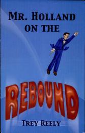 Mr. Holland on the Rebound