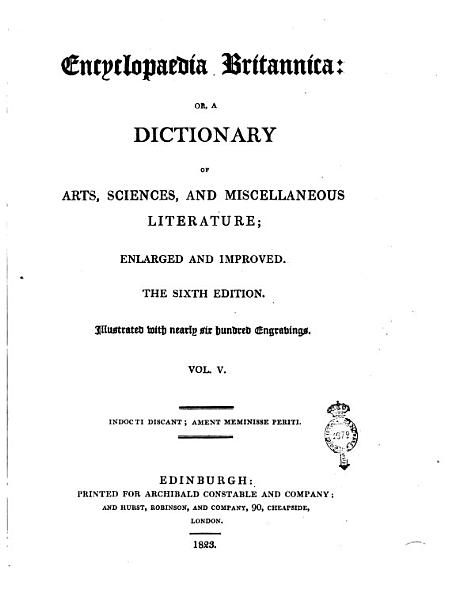 Encyclop  dia Britannica  Or  a Dictionary of Arts  Sciences  and Miscellaneous Literature  Enlarged and Improved  Vol  1     20