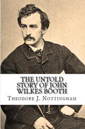 The Curse of Cain: The Untold Story of John Wilkes Booth