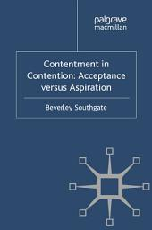 Contentment in Contention: Acceptance versus Aspiration