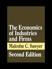 The Economics of Industries and Firms: Edition 2