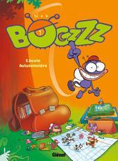 Bogzzz T01: L'Ecole buissonnière