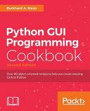 Python GUI Programming Cookbook   Second Edition PDF
