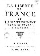 La Liberté de France et l'anéantissement des ministres estrangers