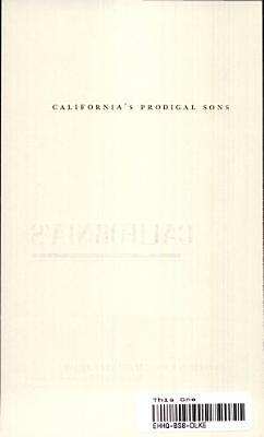 California s Prodigal Sons