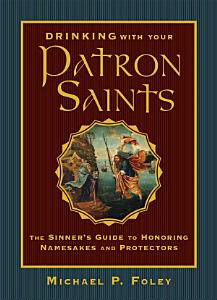 Drinking with Your Patron Saints Book