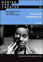 Youth and Performance: Perceptions of the Contemporary Child