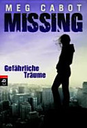 Missing   Gef  hrliche Tr  ume PDF
