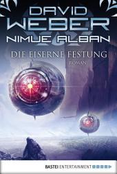 Nimue Alban: Die Eiserne Festung: Nimue Alban, Bd. 7. Roman