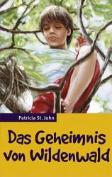 Das Geheimnis von Wildenwald PDF