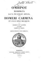 Homeri Carmina et cycli epici reliquiæ