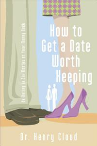 How to Get a Date Worth Keeping Book