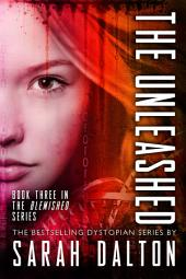 The Unleashed: (Blemished #3)