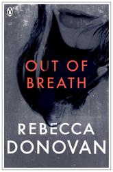 Out Of Breath The Breathing Series 3  Book PDF