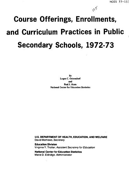 Course Offerings  Enrollments  and Curriculum Practices in Public Secondary Schools  1972 73 PDF