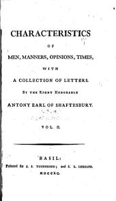 Characteristics of Men, Manners, Opinions, Times: An inquiry concerning virtue and merit ; The moralists