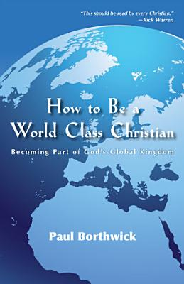 How to Be a World Class Christian