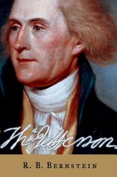 Thomas Jefferson: The Revolution of Ideas