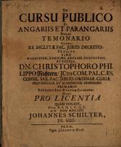 De cursu publico et angariis et parangariis, deque temonario onere