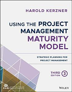 Using the Project Management Maturity Model PDF
