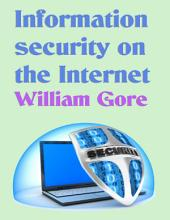 Information Security on the Internet