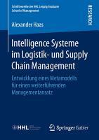 Intelligence Systeme im Logistik  und Supply Chain Management PDF