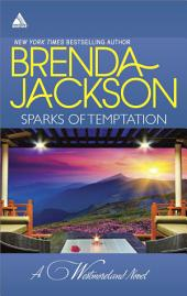 Sparks of Temptation: The Proposal\Feeling the Heat