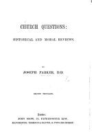 Church Questions  historical and moral reviews  Second thousand PDF