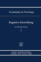 Themenbereich C: Theorie und Forschung / Entwicklungspsychologie / Kognitive Entwicklung