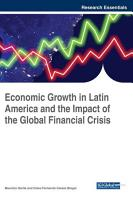 Economic Growth in Latin America and the Impact of the Global Financial Crisis PDF