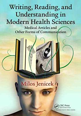 Writing  Reading  and Understanding in Modern Health Sciences PDF