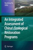 An Integrated Assessment of China   s Ecological Restoration Programs PDF