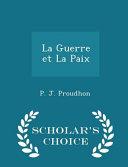 La Guerre Et La Paix   Scholar s Choice Edition PDF