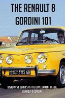 The Renault 8 Gordini 101