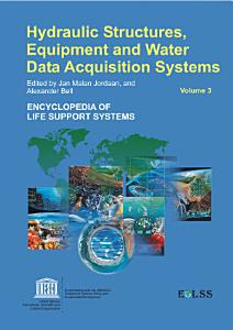 Hydraulic Structure Equipment and Water Data Acquisition Systems   Volume III PDF