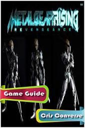 Metal Gear Rising Game Guide