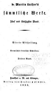 Dr. Martin Luther's sämmtliche Werke: Band 55
