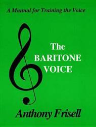 The Baritone Voice Book PDF