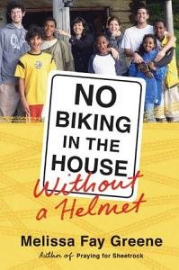 No Biking in the House Without a Helmet Book