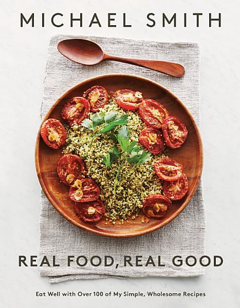 Download Real Food  Real Good Book