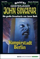 John Sinclair - Folge 0665: Vampirstadt Berlin