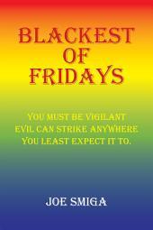 Blackest of Fridays