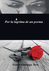 Por la lágrima de un poema
