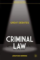 Great Debates in Criminal Law: Edition 2