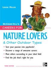 Careers for Nature Lovers & Other Outdoor Types: Edition 3
