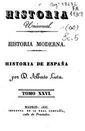 Historia moderna: Historia de España, Volumen 26
